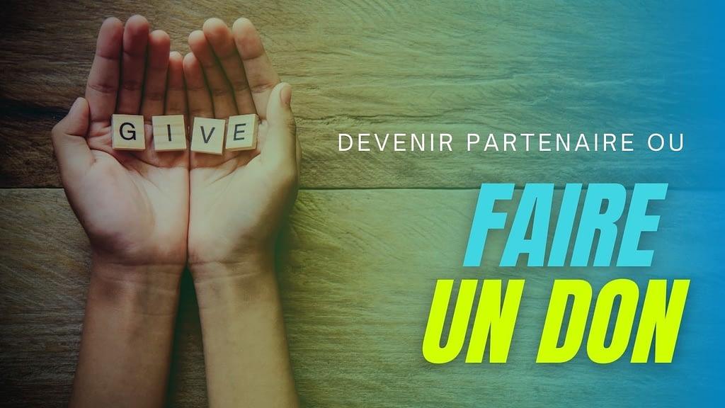Devenir partenaire/faire un don