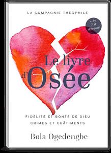 Enseignement de Pasteur Bola Ogedengbe sur le livre d'Osée